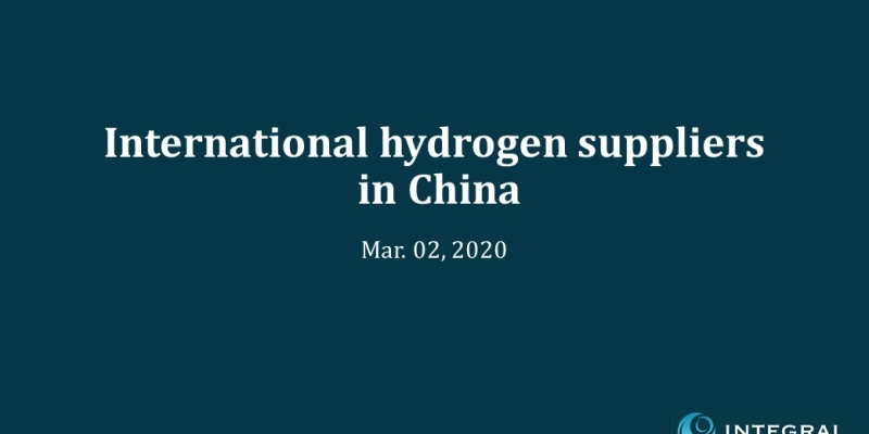 International Hydrogen Suppliers in China(EN) 20200302